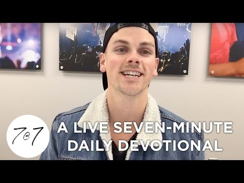 7@7: A Live Seven-Minute Daily Devotional - Day 47