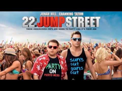 22 Jump Street Epic Song Full