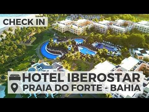 CHECK IN: IBEROSTAR | PRAIA DO FORTE, BAHIA