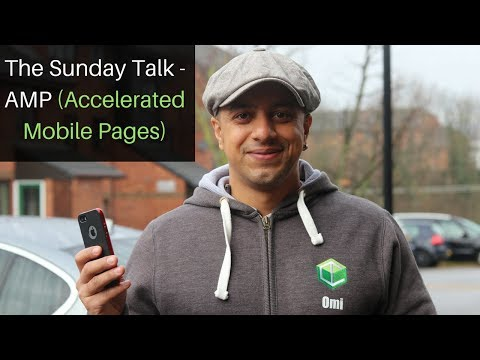 The Sunday Talk -  AMP (Accelerated Mobile Pages)