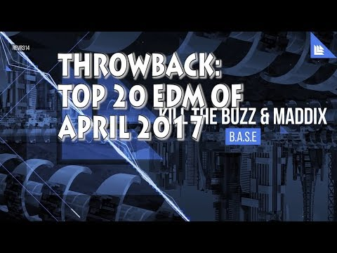Throwback: [Top 20] Best EDM Of April 2017