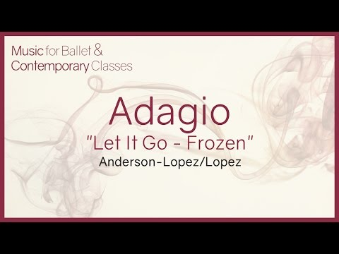 Adagio (Let It Go - Frozen - Disney) Piano Cover Music for Ballet Class.