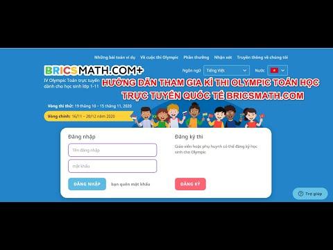 Hướng dẫn cách đăng ký tài khoản tham gia kỳ thi Olympic toán học trực tuyến quốc tế Bricsmath com