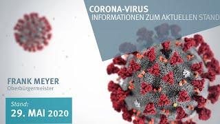 29. Mai 2020: Corona-Virus - Informationen zum aktuellen Stand (vor 2 Tagen)