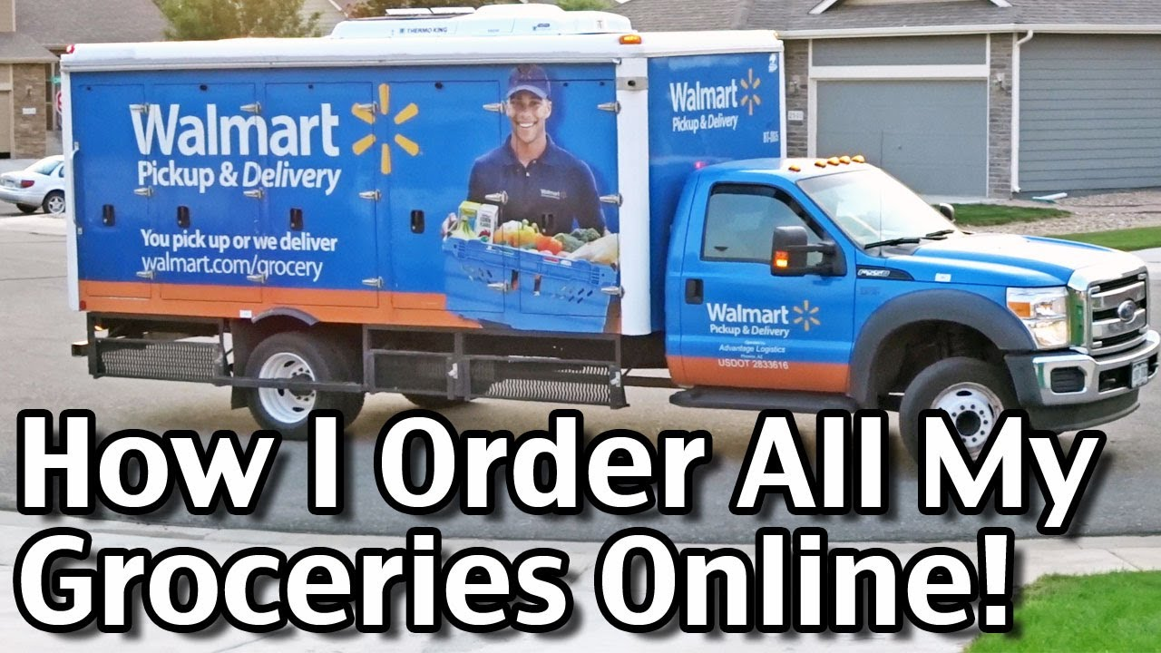 How I Order All My Groceries Online Walmart Grocery