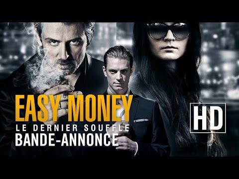 Easy Money : Le Dernier souffle – Bande-annonce officielle HD