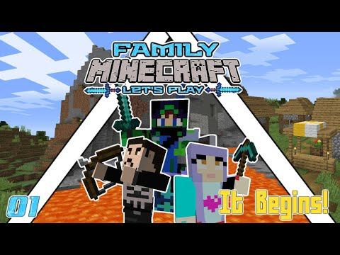 It Begins! Minecraft Family Let's Play Episode 1
