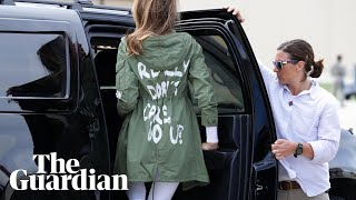 Melania Trump wears 'I don't care' jacket en route to child detention centre First Lady Melania Trump