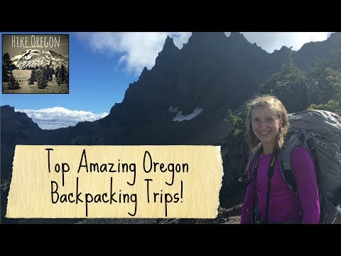Top One Night Backpacking Trips In Oregon