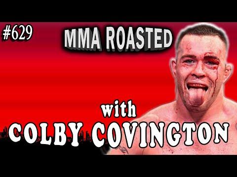 Colby Covington | MMA Roasted #629