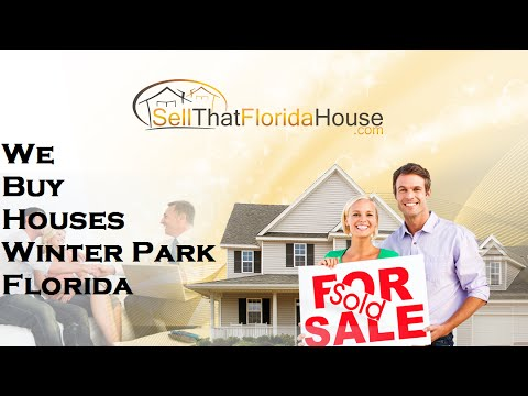 We Buy Houses Winter Park Florida - Call 407-218-5933