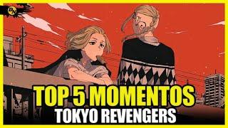 TOP 5 MELHORES MOMENTOS DE TOKYO REVENGERS