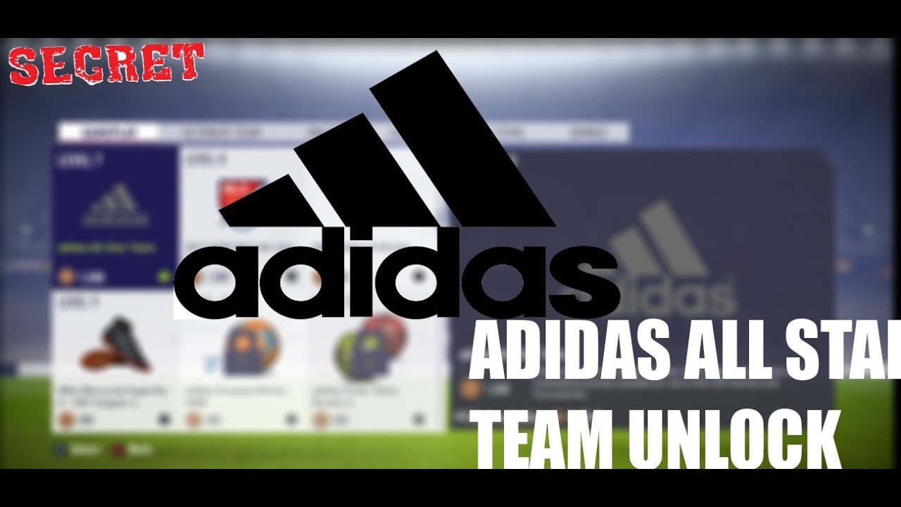 ADIDAS-ALL STAR (secret team unlock) FIFA 18
