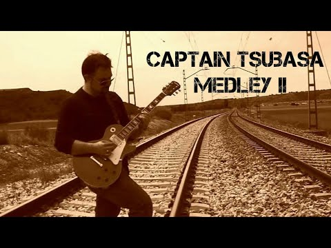 Captain Tsubasa Medley II (Campeones/ Oliver y Benji guitar cover)