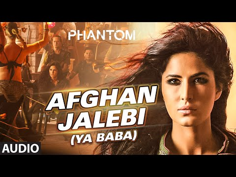 Afghan Jalebi Ya Baba Full AUDIO Song  Phantom  Saif Ali Khan, Katrina Kaif  TSeries