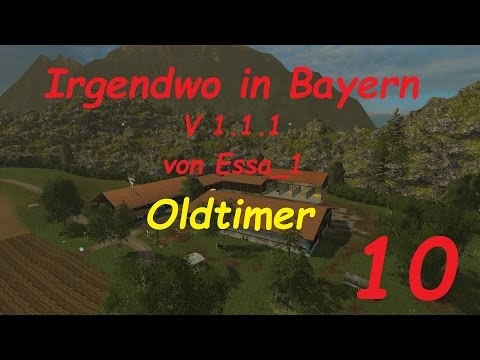 LS 15 Irgendwo in Bayern Map Oldtimer #10 [german/deutsch]