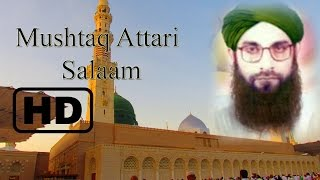 Download lagu Mushtaq Attari Sslaam aye shahenshah e madina assalat o wassalam MP3