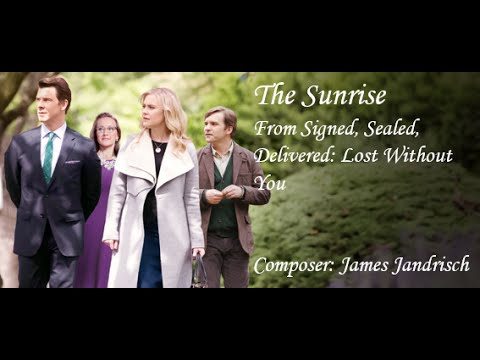 """The Sunrise"" - Signed, Sealed, Delivered: Lost Without You Score - A&D Special Delivery"