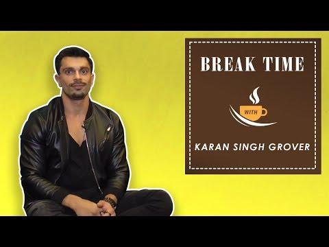 Break Time  Karan Singh Grover Talks About Bipasha's Cooking Skills