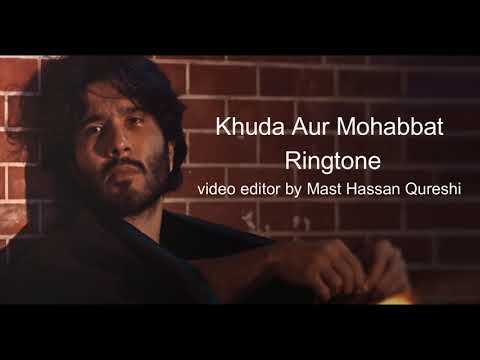 best-khuda-aur-mohabbat-status-season-3- -ost-l-ringtones