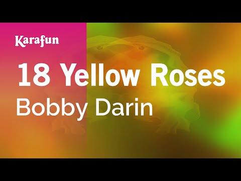 Karaoke 18 Yellow Roses - Bobby Darin *