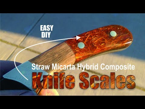 How to easily make Hybrid Straw Micarta Composite Knife Handles