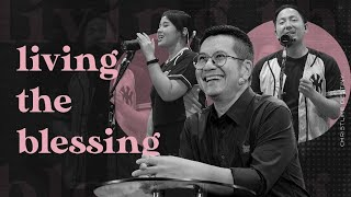 Chosen & Destined: Living The Blessing - PS. JIMMY OENTORO