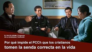 """Fragmento 2 de película evangélico """"El dulce aroma de la adversidad"""": ¿Por qué el PCCh no permite que los cristianos tomen el sendero correcto de la vida?"""