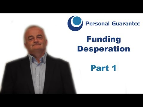 Funding Desperation and Personal Guarantees (1/2)
