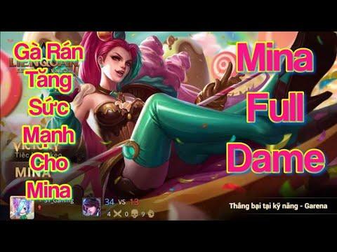 Top Mina|| Mina sp full dame|| Chị Gà Rán fix lại cho Mina khá mạnh|| Liên quân mùa 16