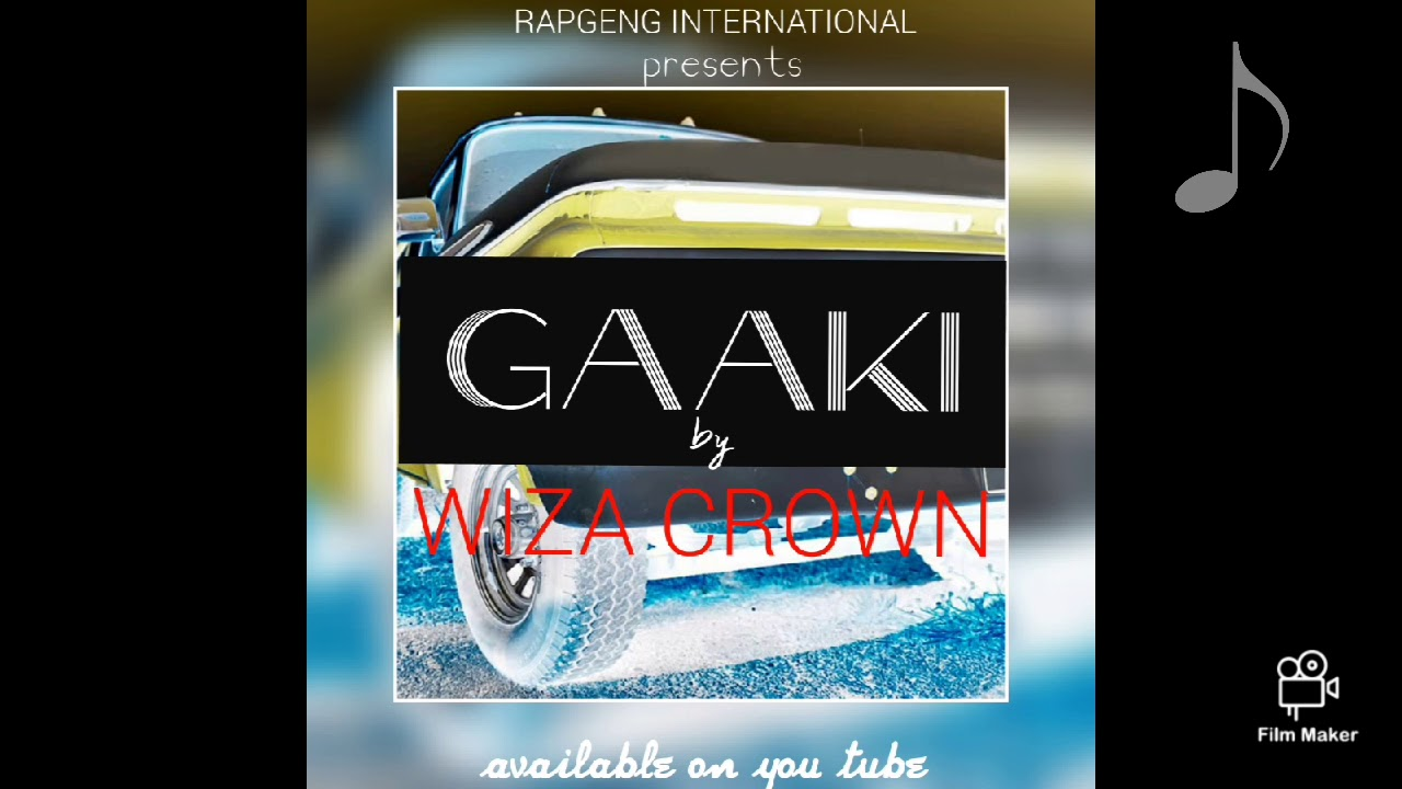 Download Wiza Crown_Gaaki [Official Music Audio]