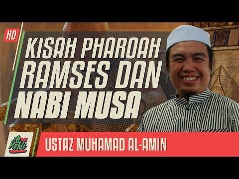 Ustaz Muhamad Al-Amin - Kisah Pharoah Ramses Dan Nabi Musa AS #alkahfiproduction