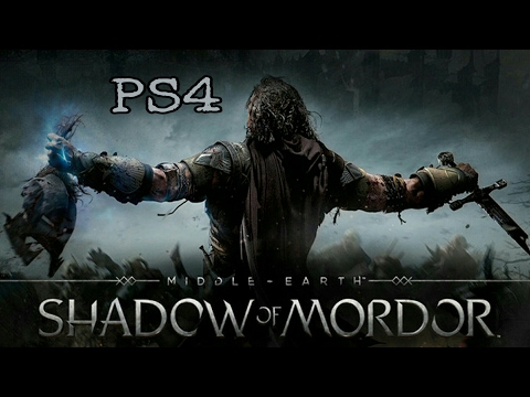 Middle-earth : Shadow of Mordor PS4 Gameplay