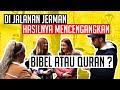Gambar cover Quiz Quran Vs Bibel Di jalanan Jerman Hasilnya Mencengangkan