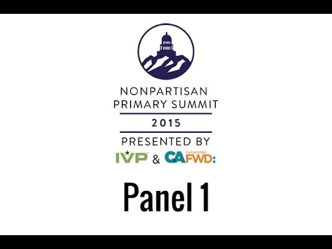 What Is Top Two Really About? - Nonpartisan Primary Summit Panel 1