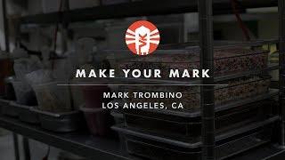 Make Your Mark With Mark Trombino