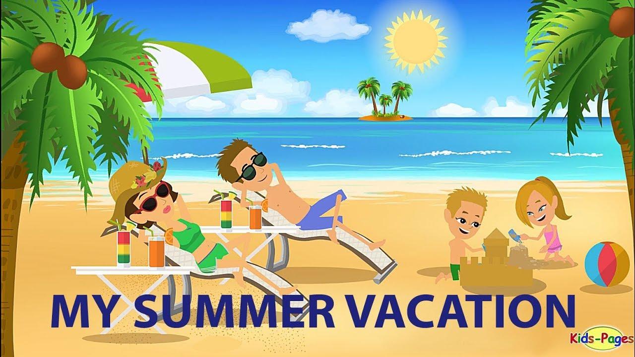 Essay on Summer Holiday for school