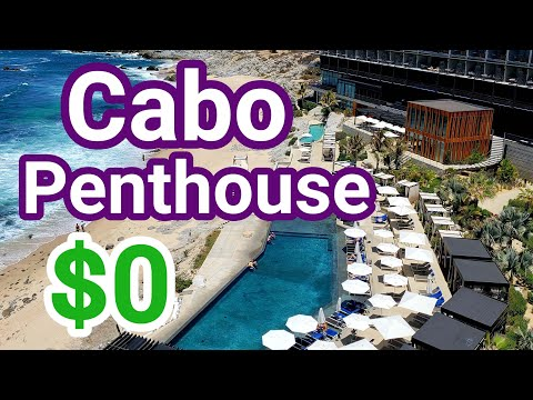 Stayed FREE in $3700/night Los Cabos Penthouse | The Cape, A Thompson Hotel | Cabo San Lucas Mexico