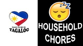 Filipino Language - HOUSEHOLD CHORES IN TAGALOG