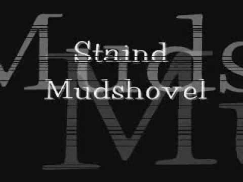 Staind - Mudshovel (Lyrics)