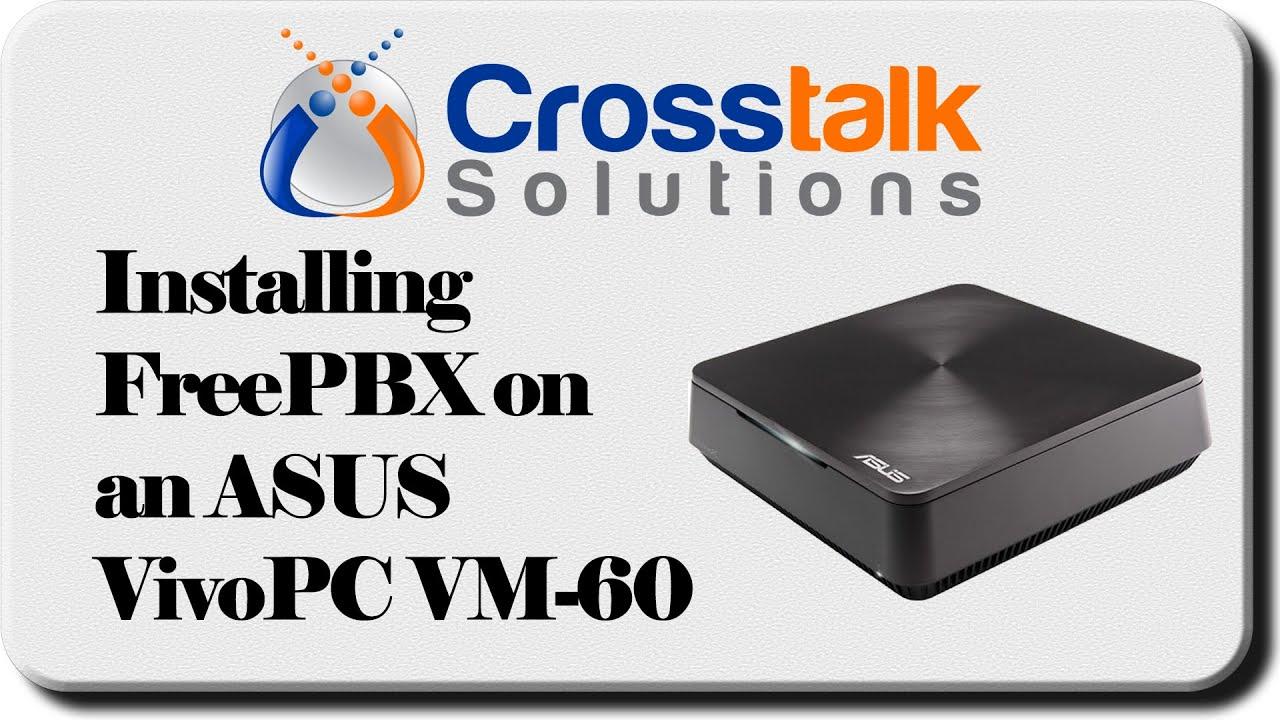 Install FreePBX on an ASUS VivoPC VM-60