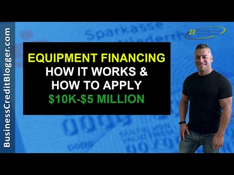 Equipment Financing For Business - Business Credit 2020