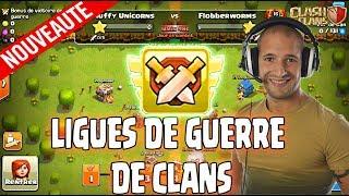 LA MAJ EST LA!!! | ON VOUS DIT TOUT SUR LES LIGUES DE GUERRE DE CLANS | Clash of Clans