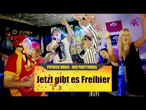 Patrick Vogel - Der Partyvogel - Jetzt Gibt Es Freibier