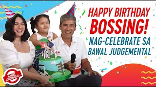 Happy Birthday, Bossing! | Bawal Judgmental | April 28, 2021
