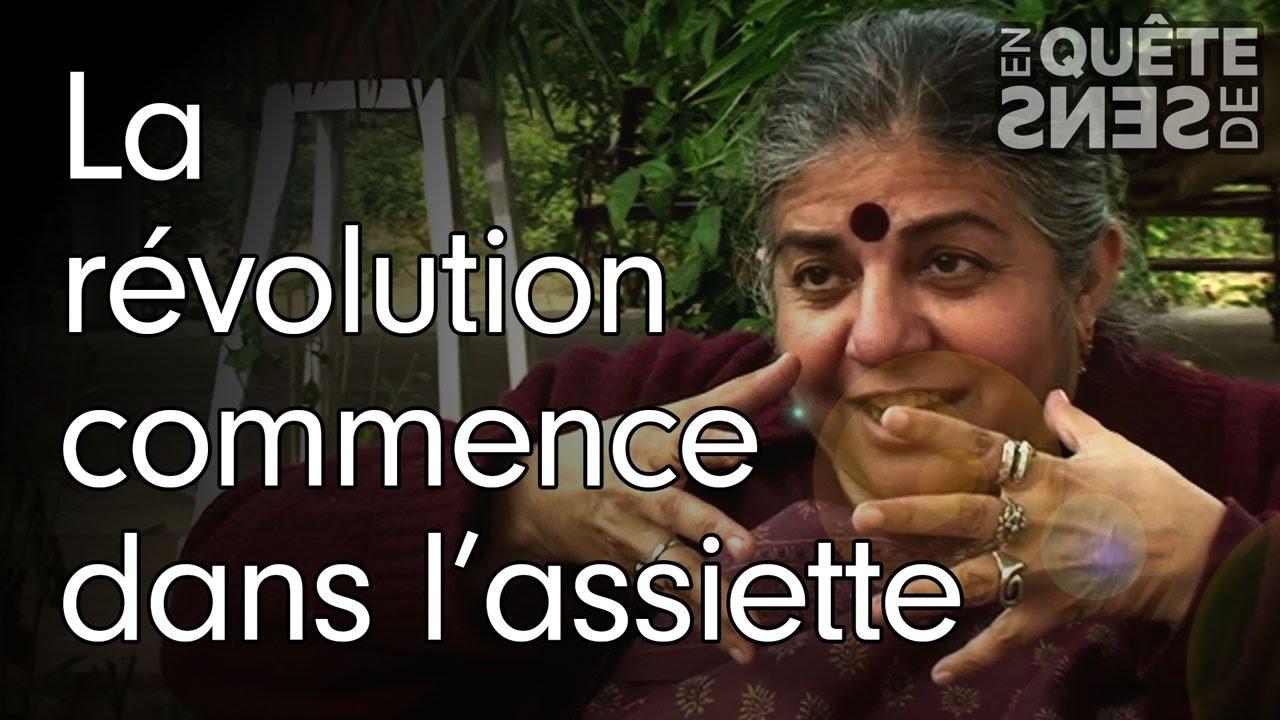 La révolution commence dans l'assiette: Vandana Shiva