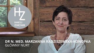 GŁÓWNY NURT - wywiad z dr n. med. Marzanną Radziszewską - Konopką