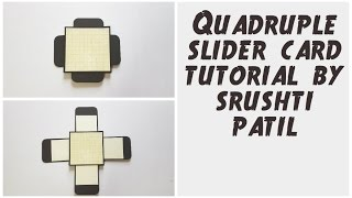 Quadruple Slider Card Tutorial / 4 Sided Slider Card By Srushti Patil | Explosion box Cards