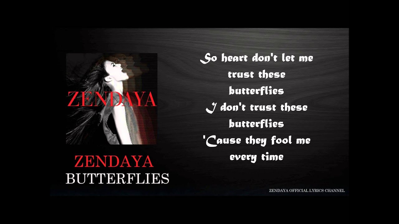 Zendaya butterflies lyrics