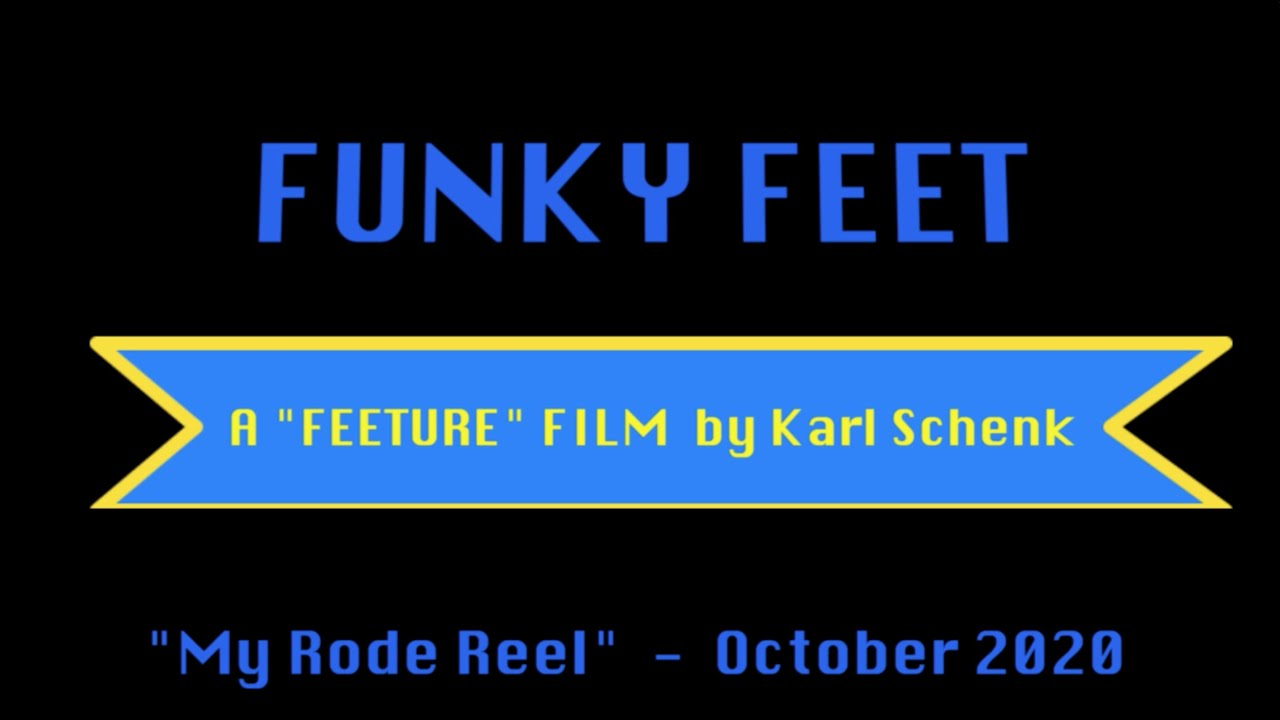 My RODE Reel 2020 'Funky Feet'